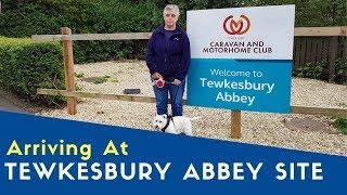Arriving At Tewkesbury Abbey Caravan And Motorhome Club Site | Bailey Meetup Tour 2019