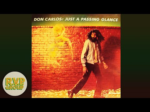 DON CARLOS - JUST A PASSING GLANCE [1984 FULL ALBUM]