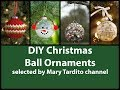 DIY Christmas Ball Ornaments Ideas - DIY Christmas Crafts to Make and Sell