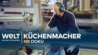 Die Küchenmacher - von Maßarbeit bis Massenware | HD Doku