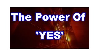 The Power Of Yes Episode 5