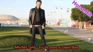 Michel Teló - Eu te amo e Oper Bar