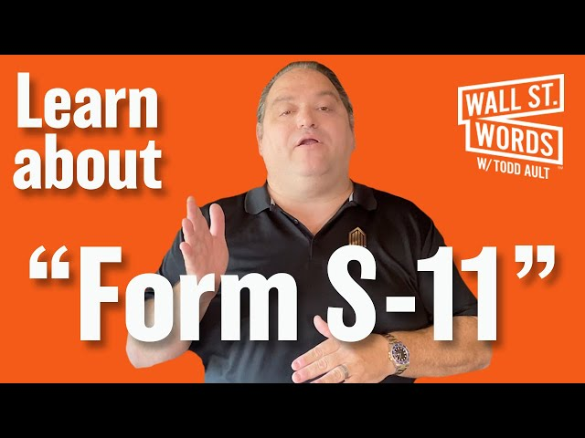 Wall Street Words word of the day = Form S-11