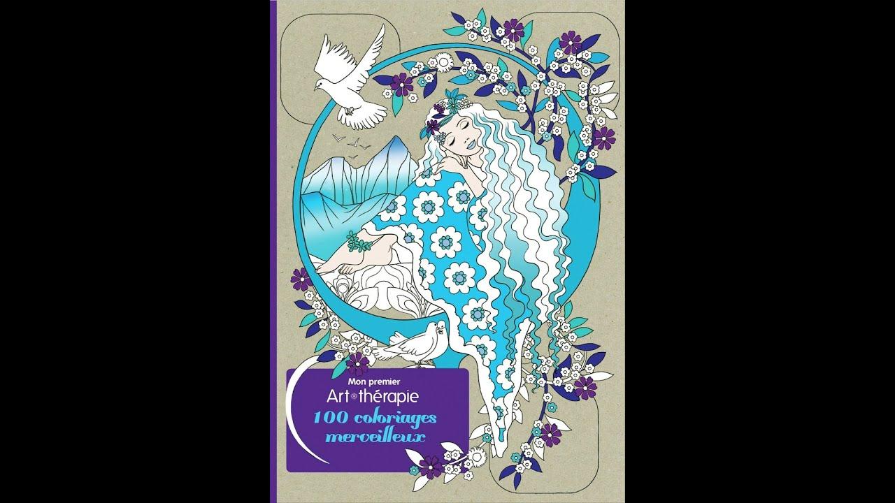 Art th rapie 100 coloriages merveilleux youtube - Coloriage art therapie ...