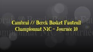 Retour sur le match... Cambrai / Berck Basket Fauteuil
