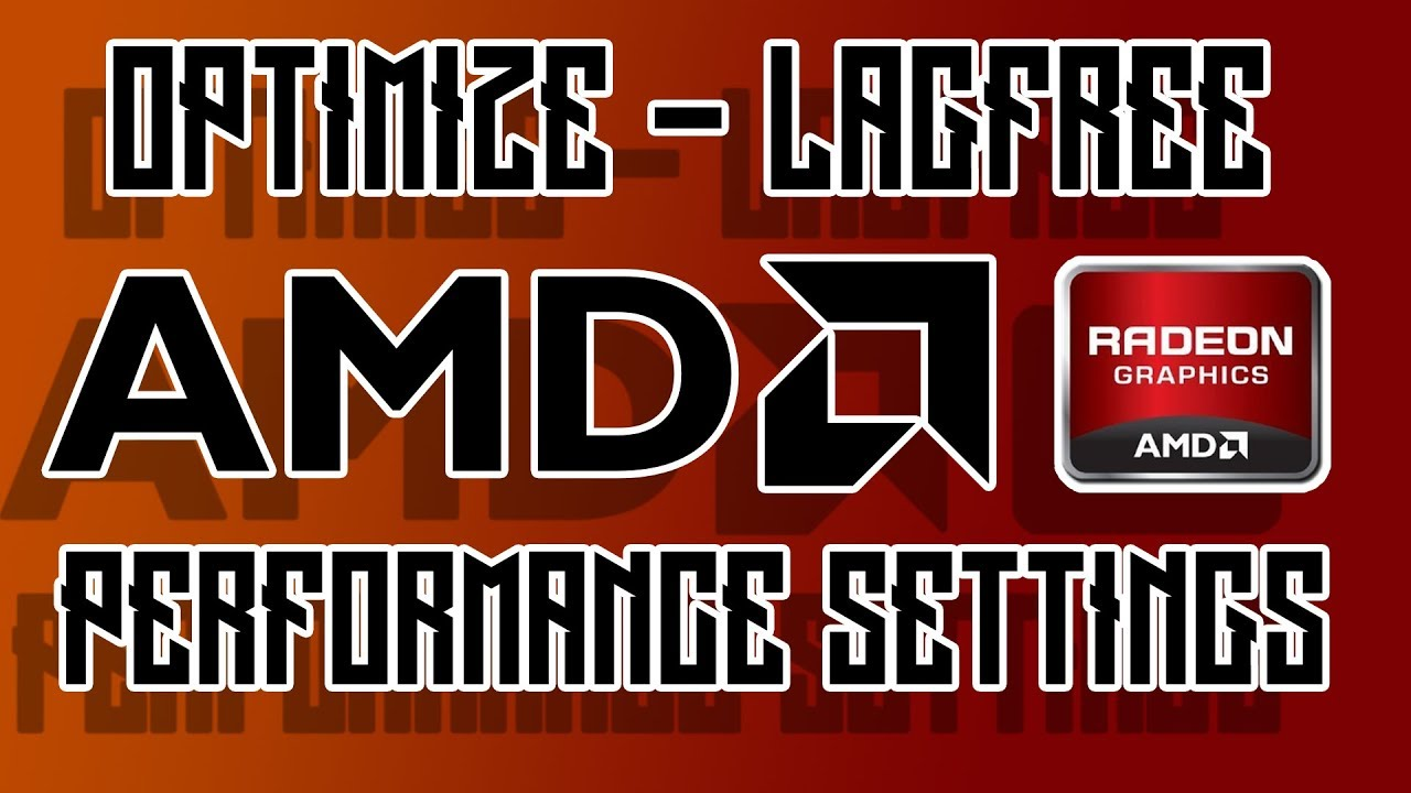 How to Optimize AMD Radeon Settings for GAMING & Performance 2019 ULTIMATE  GUIDE