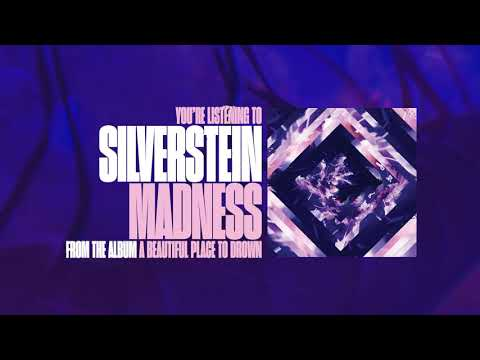 """Silverstein - New Song """"Madness"""""""