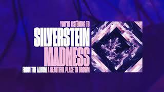 Silverstein - Madness