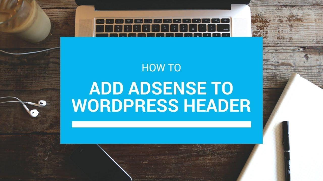 How to Add Google AdSense Verification Code to the WordPress