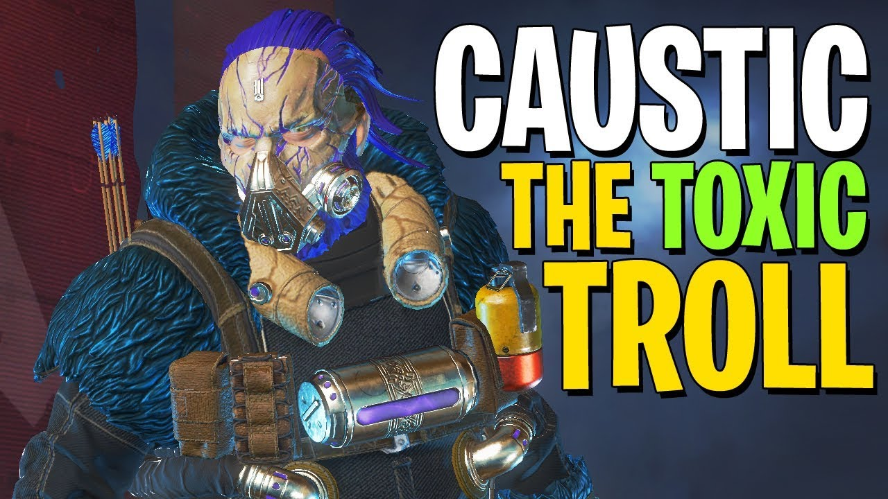 Why Does Caustic Always Get The Best Apex Legends Meme Facebook