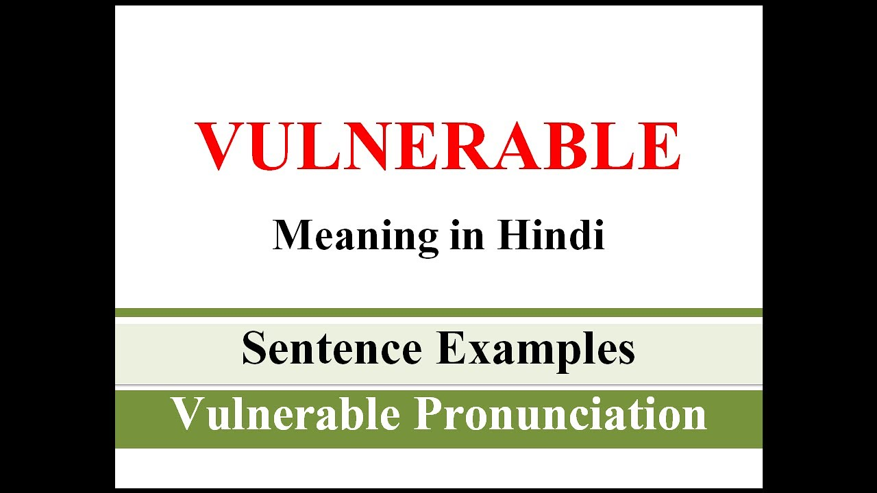 Download Vulnerable Meaning in Hindi   Vulnerable ka sentence me use kaise kare   Sentence Examples