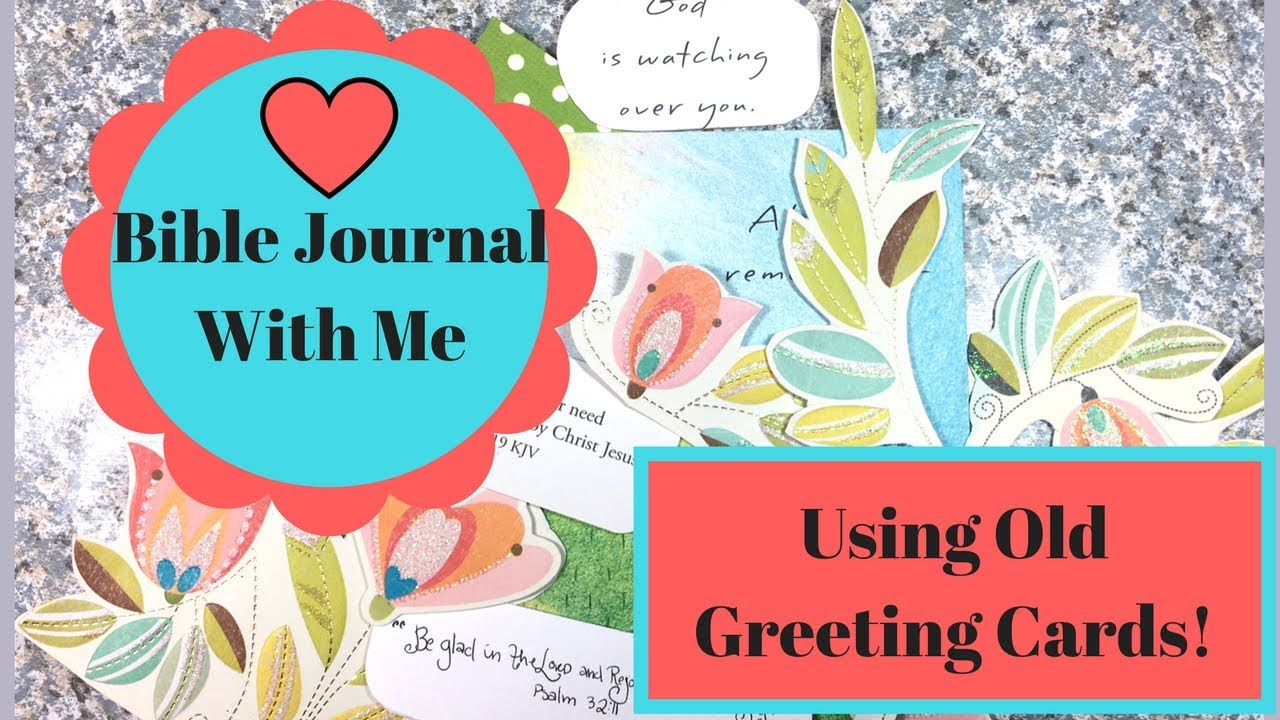 Bible journal with meusing old greeting cards youtube bible journal with meusing old greeting cards kristyandbryce Images