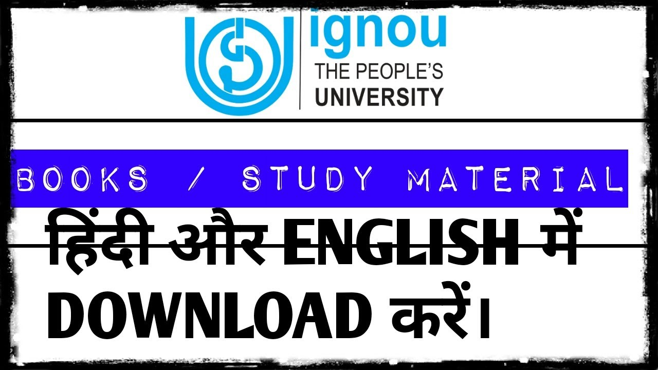IGNOU BOOKS / STUDY MATERIAL HINDI OR ENGLISH ME DOWNLOAD KARE ||