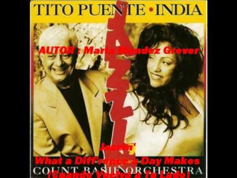 Tito Puente y La India -(Jazzin')-  What a Diff'rence a Day Makes (Cuando Vuelva a Tu Lado)