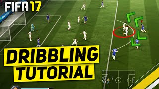 FIFA 17 DRIBBLING TUTORIAL - BEST WAY TO DRIBBLE - THE ADVANCED FACE UP DRIBBLING / TIPS & TRICKS