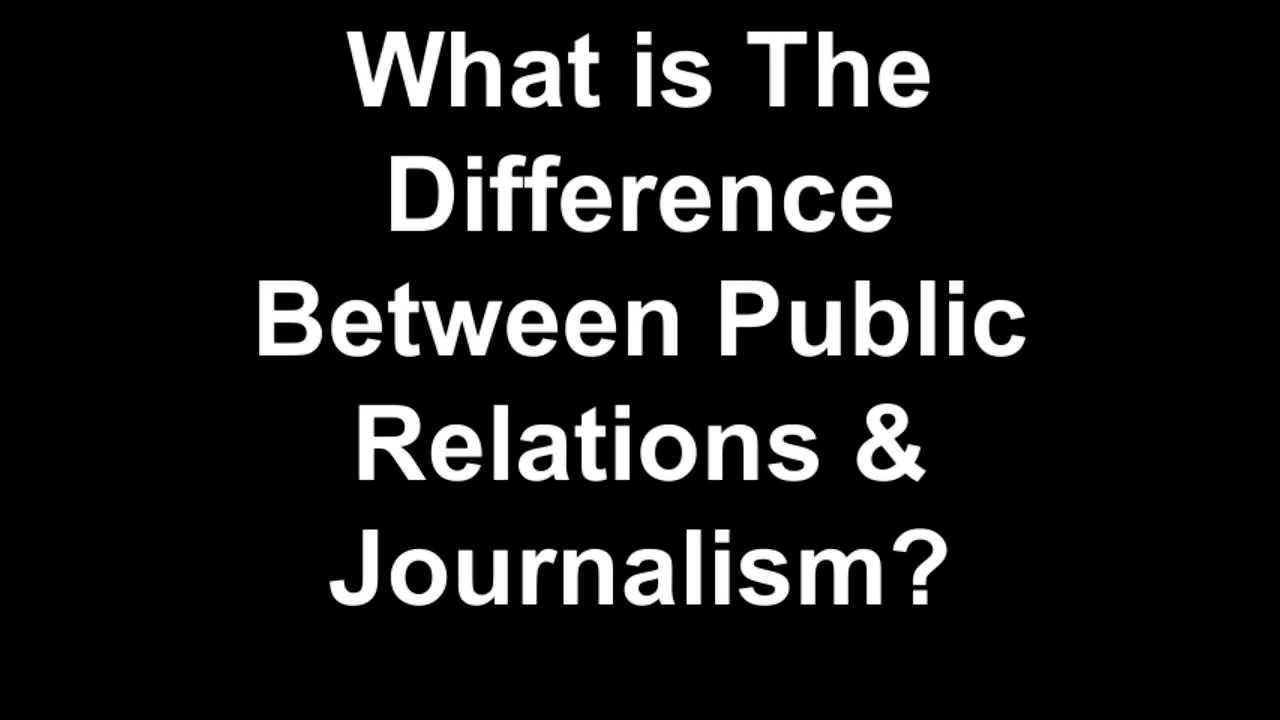 The relationship between journalism and public relations