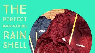 the perfect backpacking rain shell