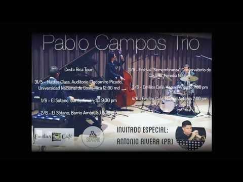 Pablo Campos Trio - Costa Rica Jazz Tour 2016