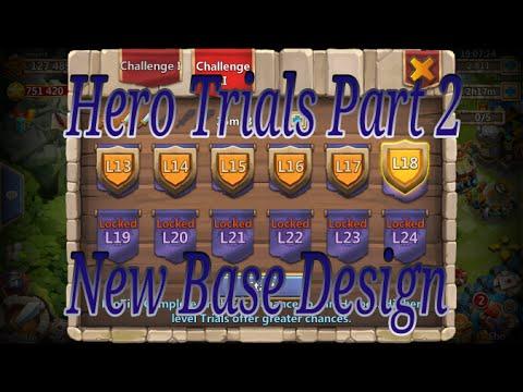 Castle Clash Hero Trials Part 2 & My New Base Design