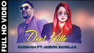 Door Kitte   Badshah Ft Jasmine Sandlas New Song New Song 2017
