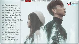 Liên Khúc Nonstop Nhạc Trẻ Remix Tâm Trạng 2018 | Lk Nhạc Trẻ 15 Ca Khúc Việt Mix Hay Nhất 2018