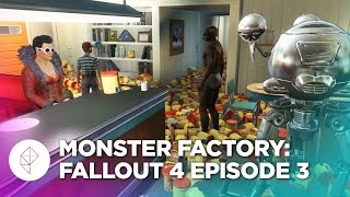Monster Factory: Fallout 4 — Episode 3