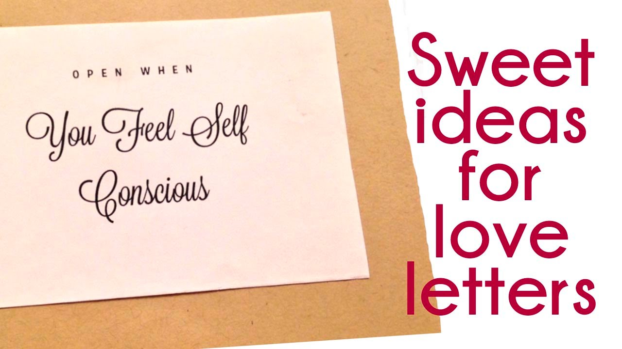 Sweet, Romantic, Intimate Ideas for Love Letters: Relationships