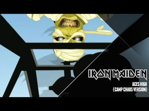 Iron Maiden - Aces High (Camp Chaos Version)
