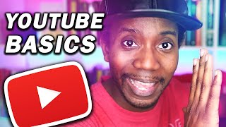 HOW TO START A YOUTUBE CHANNEL FROM 0 (YouTube Basics)