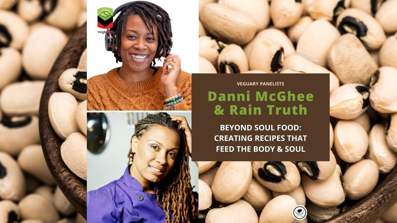 Beyond Soul Food: Creating Foods That Feed the Body & Soul