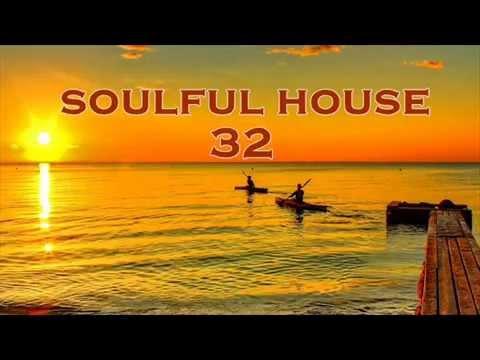 SOULFUL HOUSE 32