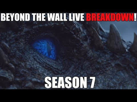 Game of Thrones Season 7 Episode 6 Beyond the Wall LIVE BREAKDOWN!