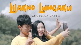 Gambar cover Lilakno Lungaku Kentrung - Lutfiana Dewi (Official Music Video ANEKA SAFARI)
