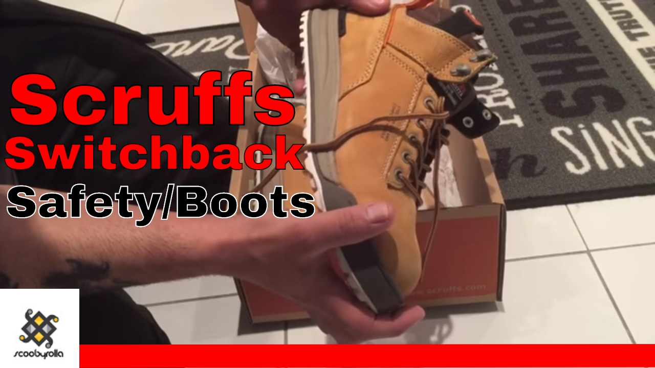 Review On Scruffs Switchback Safety Boots
