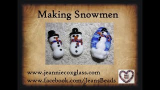 Making Glass Snowmen Beads by Jeannie Cox
