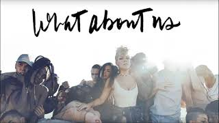 Baixar P!nk - What About Us