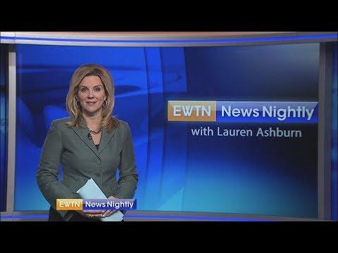 EWTN News Nightly - 2018-05-14 Full Episode with Lauren Ashburn