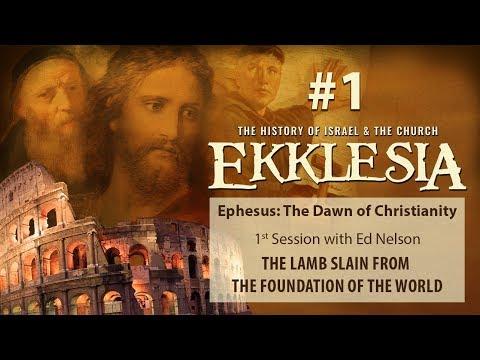 #1 Ekklesia - First Session - Ed Nelson