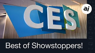 CES 2020 Showstoppers: Checking Out the Best New Products