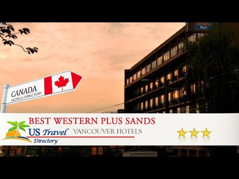 Best Western Plus Sands - Vancouver Hotels, Canada