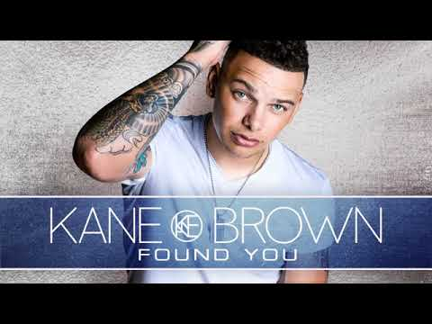 Kane Brown   Found You Audio