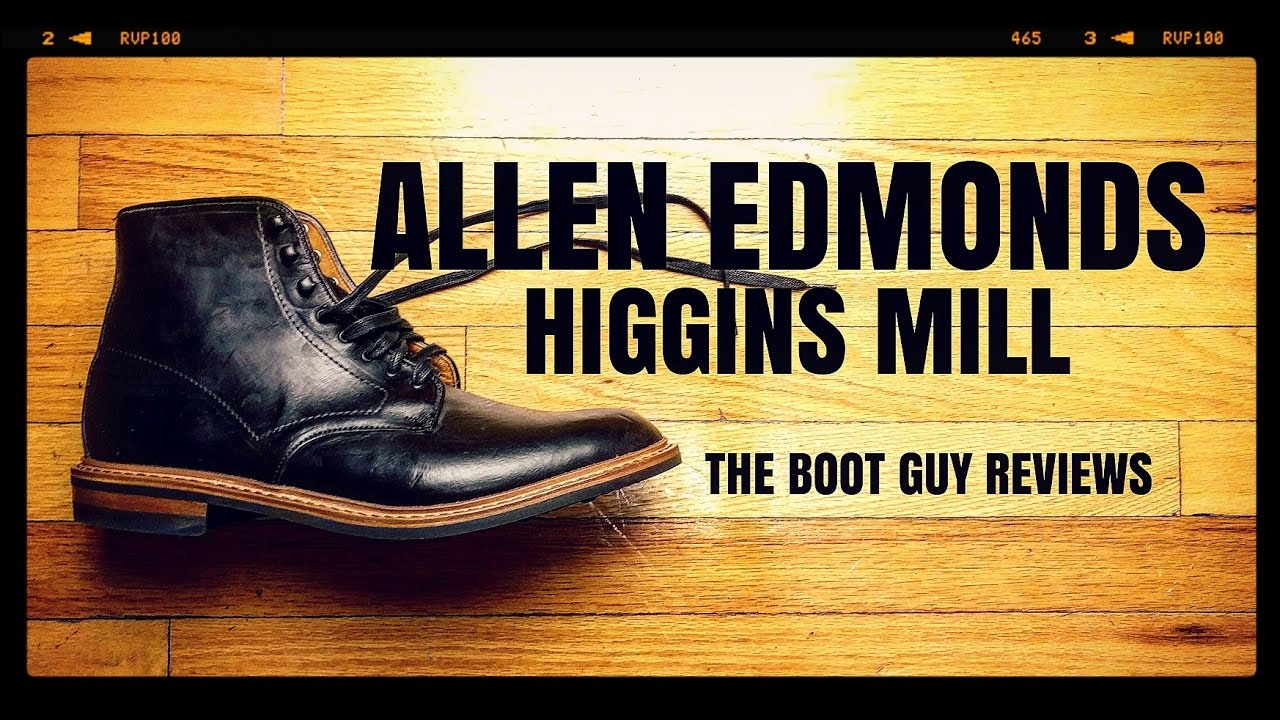c4ab76a4888 ALLEN EDMONDS HIGGINS MILL   The Boot Guy Reviews   - YouTube