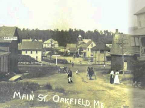 Old Photos Of Oakfield Maine Up Dated A Few New Photo