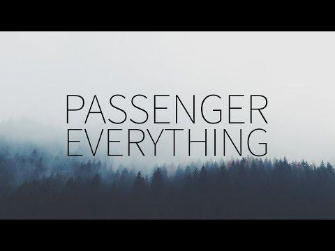 Passenger  Everything