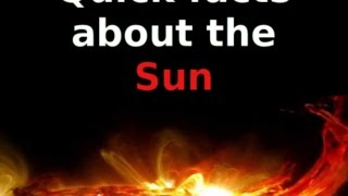 Quick Facts About The Sun | Learn about the Sun | Solar System Explained!