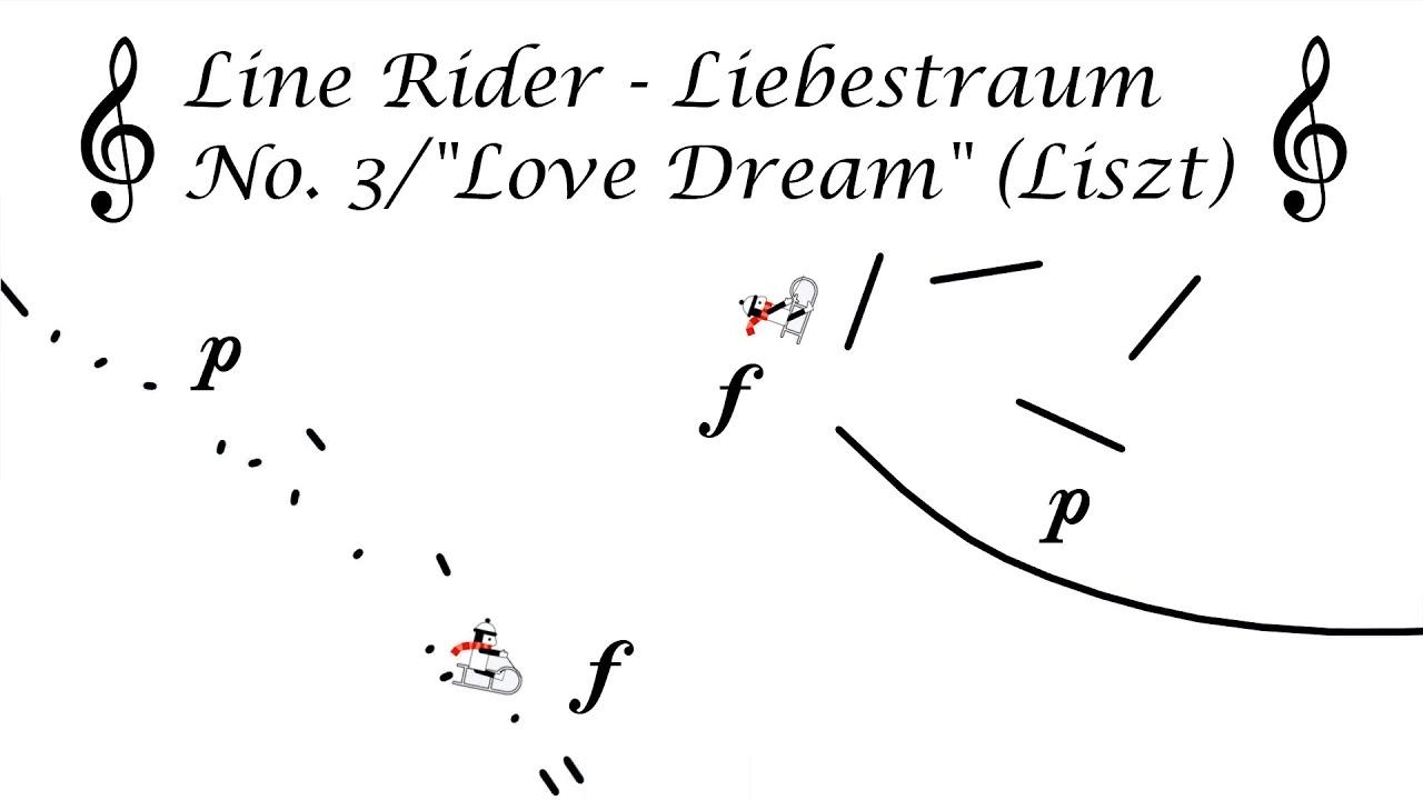 """Line Rider - Liebestraum No.3/""""Love Dream"""" (Liszt)"""