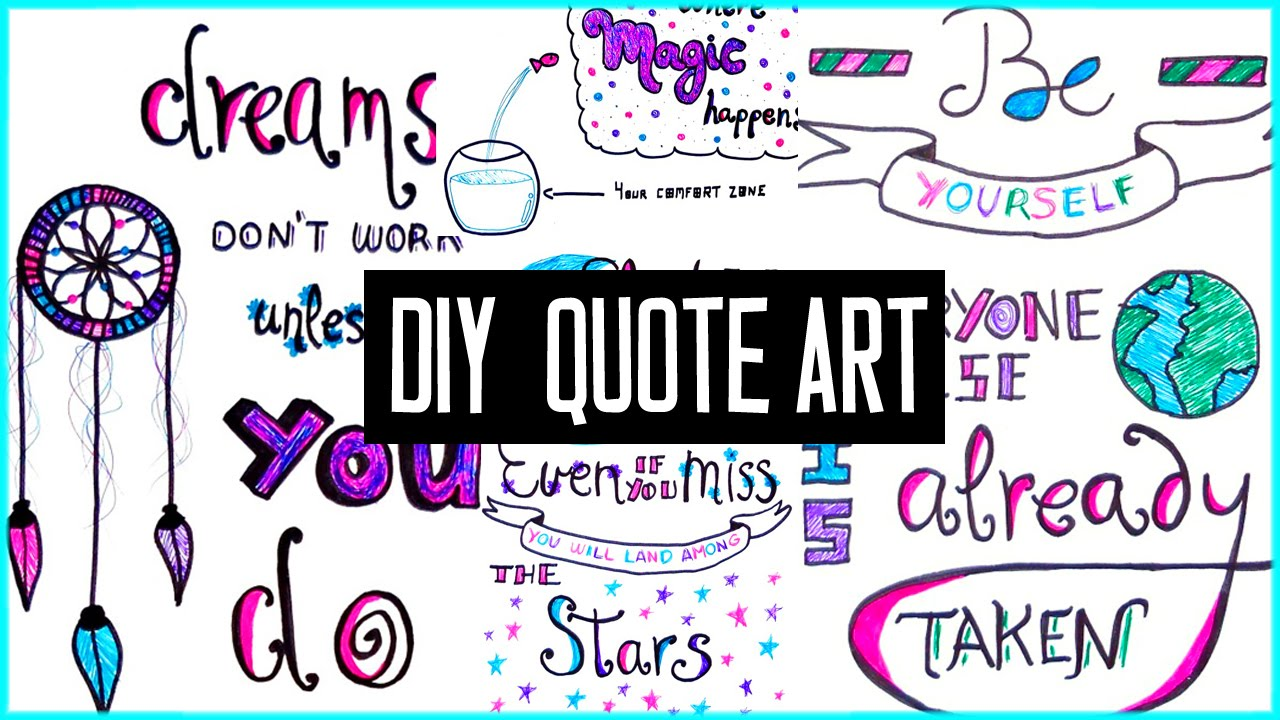 DIY Motivational Quote Art For Back To School Decorate Your Binder More Tumblr Inspired