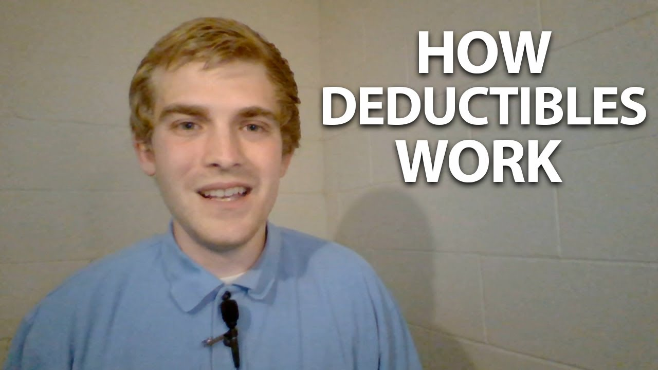 What Are Deductibles? - YouTube