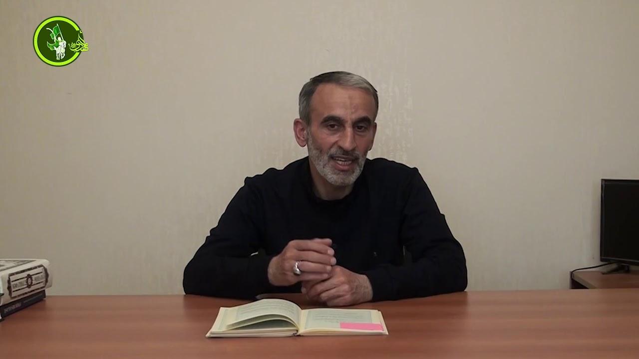 Hacı Əhlimanın Ramazan söhbətləri (15-ci hissə)