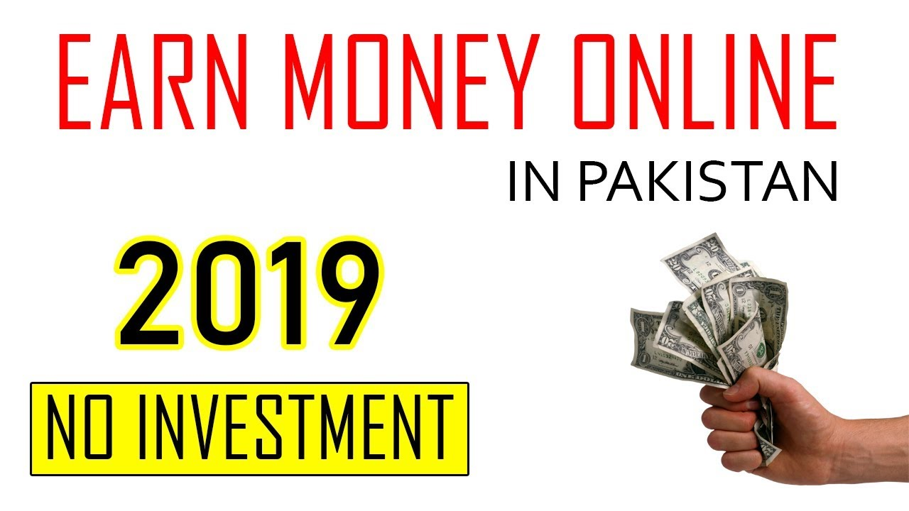 Earn Money Online in Pakistan Without Investment [Hindi/Urdu] 2019